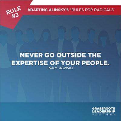 Adapting Alinsky's Rules for Radicals: Why It's Crucial To Stay On Message And Stick With What You Know