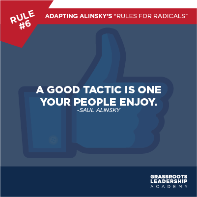Adapting Alinsky's Rules for Radicals: Fighting for Freedom Should be Fun!