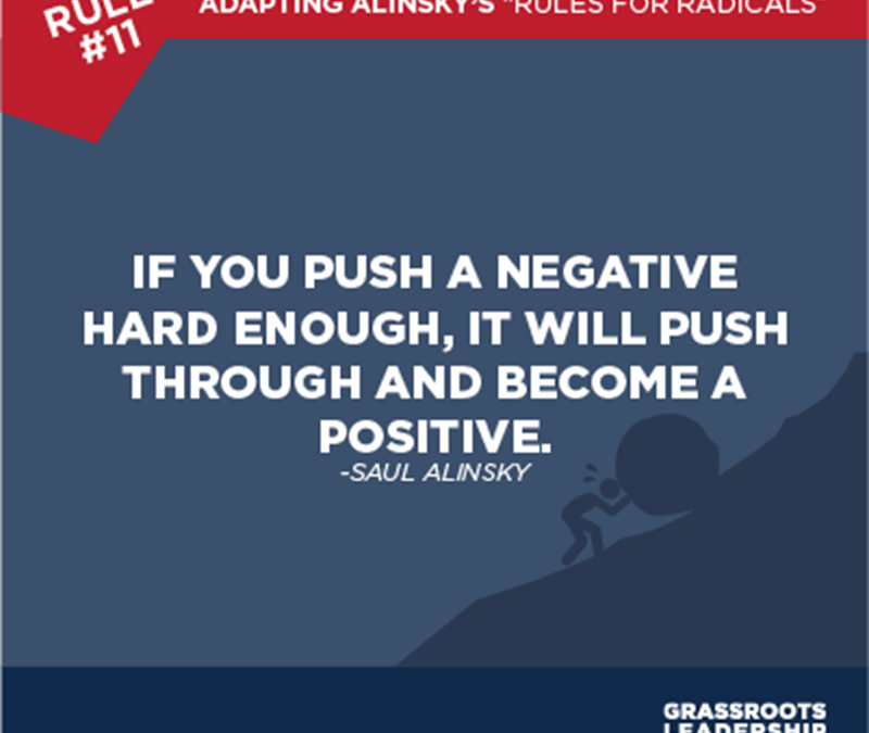Adapting Alinksy's Rules for Radicals: Turn the Negatives into Positives